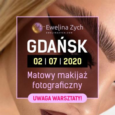 WARSZTATY GDAŃSK – Matowy makijaż fotograficzny i elementy fotografii dla wizażystów (POKAZ).
