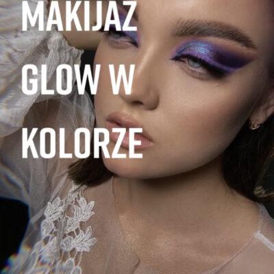 Warsztaty online Makijaż Glow w kolorze
