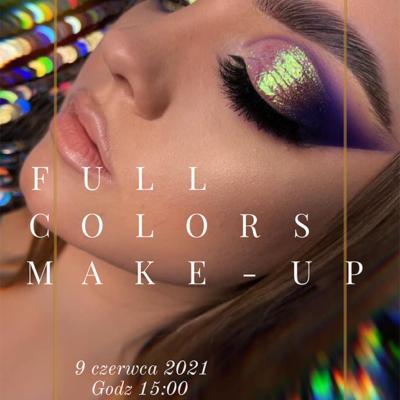 Szkolenie Online – Full COLORS Make-up – 9.06.2021